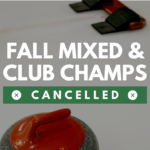 FALL MIXED AND CLUB CHAMPS CANCELLED